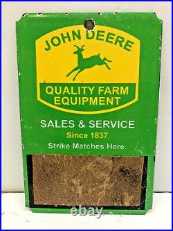 Rare Vintage 6x4 Porcelain John Deere Match Striker Enamel Metal Tacker Sign
